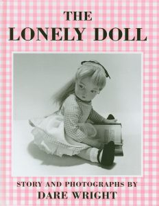 Book Cover of The Lonely Doll by Dare Wright